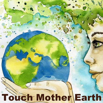 Touch Mother Earth